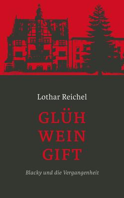 Glühweingift von Reichel,  Lothar
