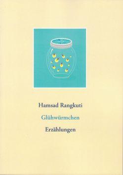 Glühwürmchen von Keller,  Guido, Rangkuti,  Hamsad