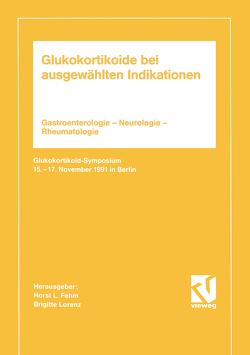 Glukokortikoide bei ausgewählten Indikationen von Fehm,  Brigitte