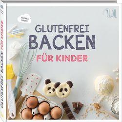 Glutenfrei backen für Kinder von Hiller,  Andrea