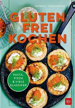 Glutenfrei kochen von Gunnarsson,  Nilla, Hovenäs,  Susanne, Smith,  Eva Hildén