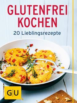 Glutenfrei kochen von Kintrup,  Martin, Pfannebecker,  Inga, Staabs,  Nicole