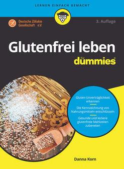 Glutenfrei leben für Dummies von Korn,  Danna