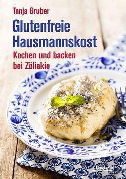 Glutenfreie Hausmannskost von Gruber,  Tanja