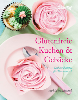 Glutenfreie Kuchen und Gebäcke von Handschuh,  Sophia