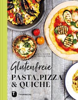 Glutenfreie Pasta, Pizza & Quiche von Blohm,  Maria, Frej,  Jessica