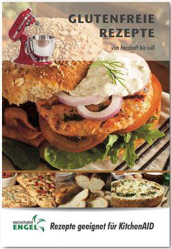 Glutenfreie Rezepte – Rezepte geeignet für KitchenAid von Kochstudio Engel, Möhrlein-Yilmaz,  Marion
