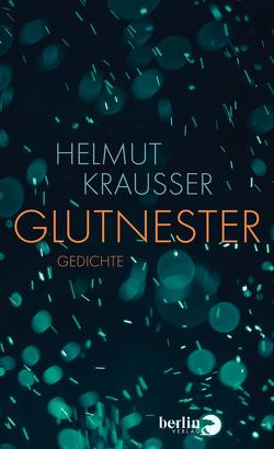 Glutnester von Krausser,  Helmut