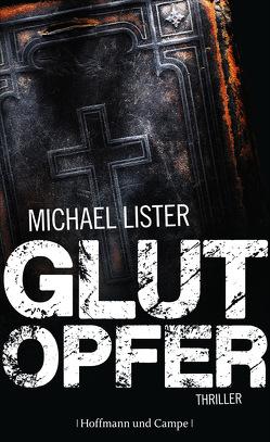 Glutopfer von Christ,  Barbara, Lister,  Michael