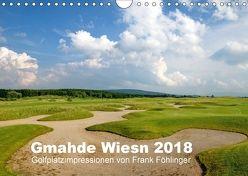 Gmahde Wiesn – Golfkalender 2018 (Wandkalender 2018 DIN A4 quer) von Föhlinger,  Frank