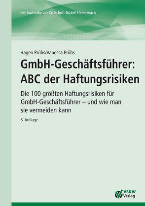 GmbH-Geschäftsführer: ABC der Haftungsrisiken von Prühs,  Hagen, Prühs,  Vanessa