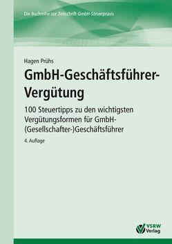 GmbH-Geschäftsführer-Vergütung von Prühs,  Hagen