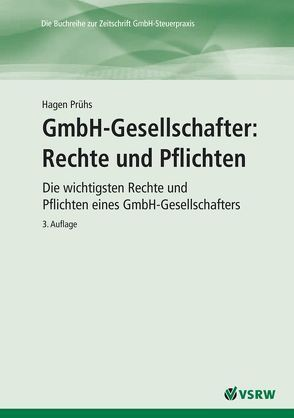 GmbH-Gesellschafter: Rechte und Pflichten von Prühs,  Hagen, Prühs,  Vanessa