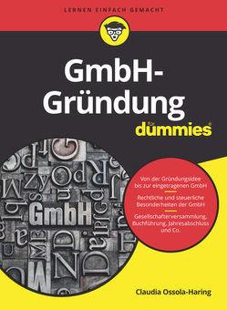 GmbH-Gründung für Dummies von Ossola-Haring,  Claudia
