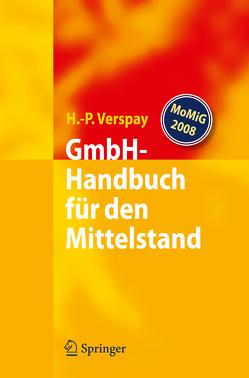 GmbH-Handbuch für den Mittelstand von Verspay,  Heinz-Peter