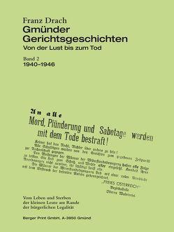 Gmünder Gerichtsgeschichten von Drach,  Franz