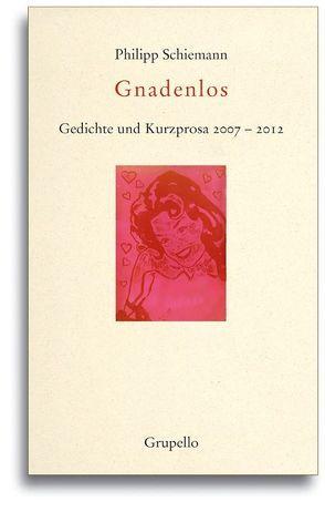 Gnadenlos von Schiemann,  Philipp