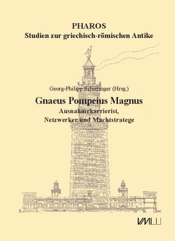 Gnaeus Pompeius Magnus von Schietinger,  Georg-Philipp