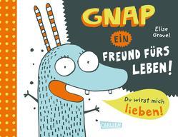 Gnap – ein Freund fürs Leben! von Gravel,  Elise, Taube,  Anna