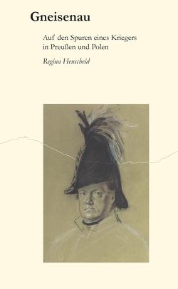 Gneisenau von Henscheid,  Regina