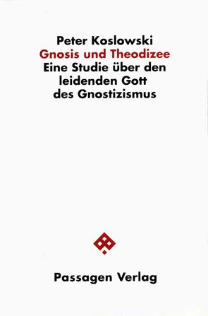 Gnosis und Theodizee von Koslowski,  Peter