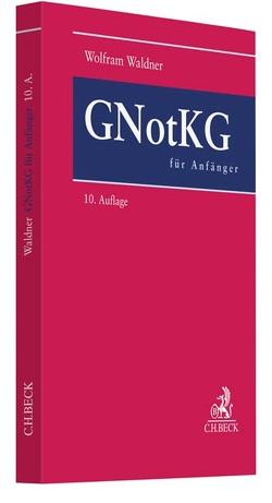 GNotKG für Anfänger von Waldner,  Wolfram