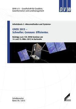 GNSS 2013 – Schneller. Genauer. Effizienter.