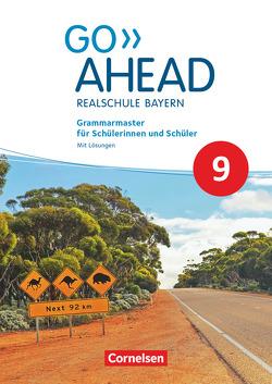 Go Ahead – Realschule Bayern 2017 – 9. Jahrgangsstufe von Berwick,  Gwen, Thorne,  Sydney