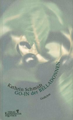 Go-In der Belladonnen von Schmidt,  Kathrin