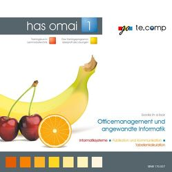 go te.comp – HAS Officemanagement und angewandte Informatik 1 (inkl. Trainingssoftware) von Tassatti,  Christian
