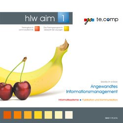 go te.comp – HLW Angewandtes Informationsmanagement 1 (inkl. Trainingssoftware) von Tassatti,  Christian