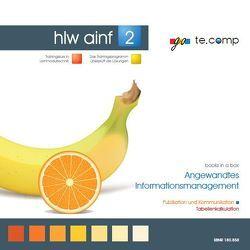 go te.comp – HLW Angewandtes Informationsmanagement 2 (inkl. Trainingssoftware) von Tassatti,  Christian