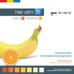 go te.comp – HLW Angewandtes Informationsmanagement 3 (inkl. Trainingssoftware) von Tassatti,  Christian