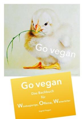Go vegan / Backbuch Go vegan III WOW von Hagen,  Ingrid