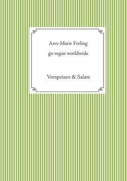 Go vegan – worldwide von Freling,  Ann-Marie