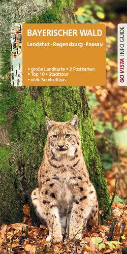 GO VISTA: Reiseführer Bayerischer Wald von Kappelhoff,  Marlis