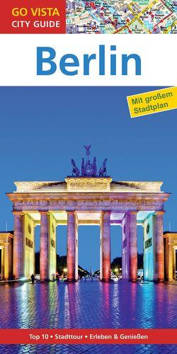 GO VISTA: Reiseführer Berlin von Egelkraut,  Ortrun