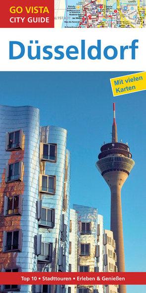 GO VISTA: Reiseführer Düsseldorf von Geile,  Frank