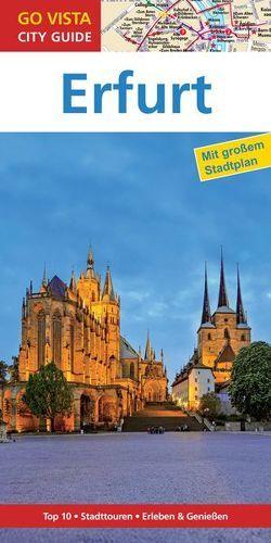 GO VISTA: Reiseführer Erfurt von Rasch, Ute
