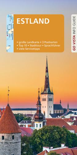 GO VISTA: Reiseführer Estland von Nowak,  Christian