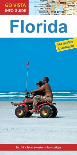 GO VISTA: Reiseführer Florida von Schmidt-Brümmer,  Horst
