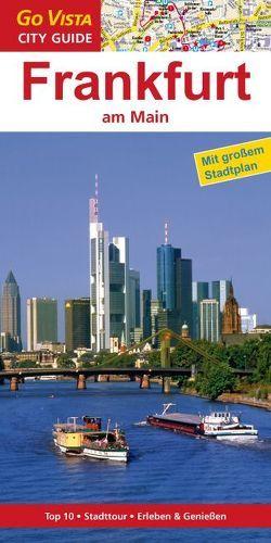 GO VISTA: Reiseführer Frankfurt am Main von Glaser,  Hannah
