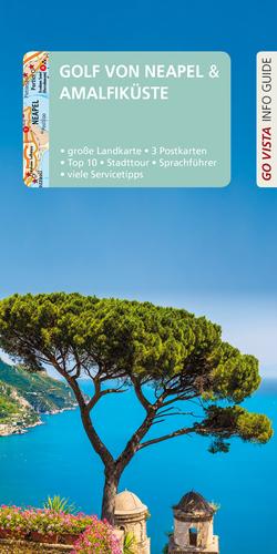 GO VISTA: Reiseführer Golf von Neapel/Amalfiküste von Geiss,  Heide Marie Karin