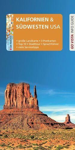 GO VISTA: Reiseführer Kalifornien & Südwesten USA von Pinck,  Axel, Schmidt-Brümmer,  Horst