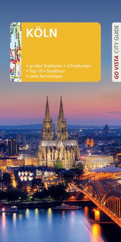 GO VISTA: Reiseführer Köln von Metzger,  Petra