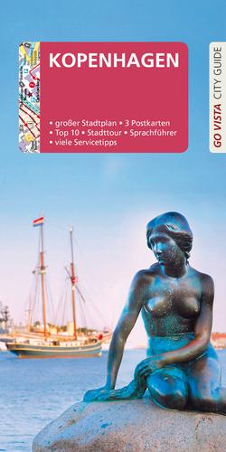 GO VISTA: Reiseführer Kopenhagen von Schauseil,  Alphons