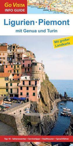 GO VISTA: Reiseführer Ligurien und Piemont von Sommer,  Robin