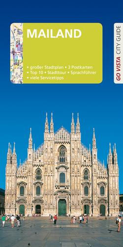 GO VISTA: Reiseführer Mailand von Aigner,  Gottfried