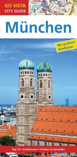 GO VISTA: Reiseführer München von Kappelhoff,  Marlis