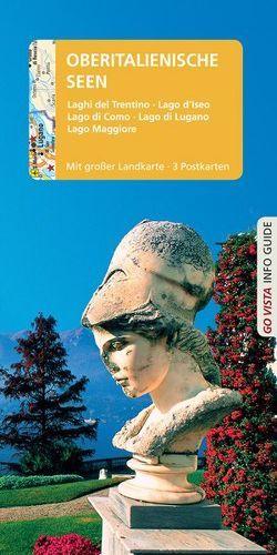 GO VISTA: Reiseführer Oberitalienische Seen von Sommer,  Robin